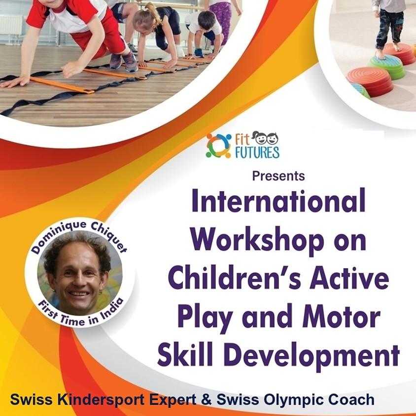 'Motor Skill For Kids Development' Training & Certification  (2 Days International Workshop)