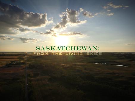 Saskatchewan: From the Living Skies