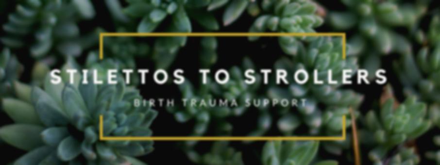 stilettos to strollers birt trauma logo