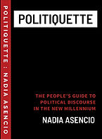 Politiquette by Nadia Asencio.jpg