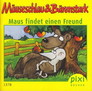 Mäuseschlau & Bärenstark – Maus findet einen Freund