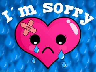 """""""I Am Sorry"""""""