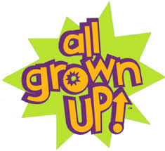 """""""All Grown Up"""""""