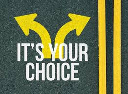 """""""It's Your Choice"""""""