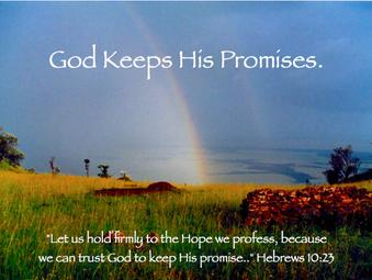 """God Keeps His Promises"""