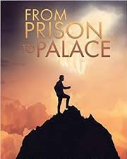 """""""From Prison to Palace"""""""
