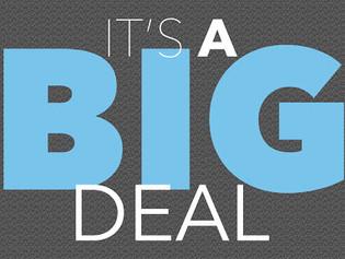 """""""It's a Big Deal"""""""