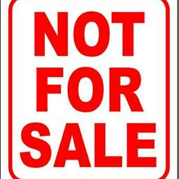 """""""Not For Sale"""""""