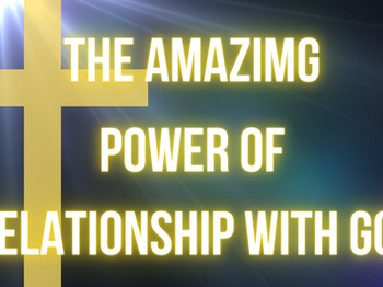 """""""The Power of Relationship"""""""