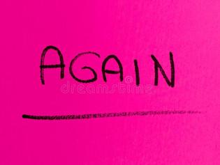 """""""Again…"""""""