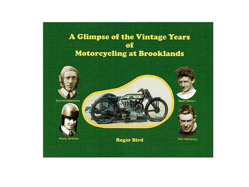 A Glimpse of the Vintage Years of Motorcycling at Brooklands