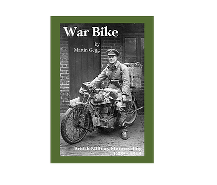 Warbike: British Military Motorcycling 1899-1919