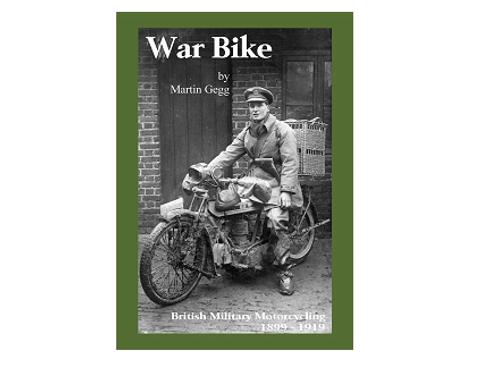 Warbike: British Military Motorcycling 1899-1919
