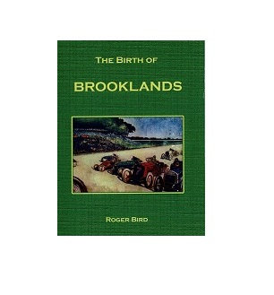 The Birth of Brooklands
