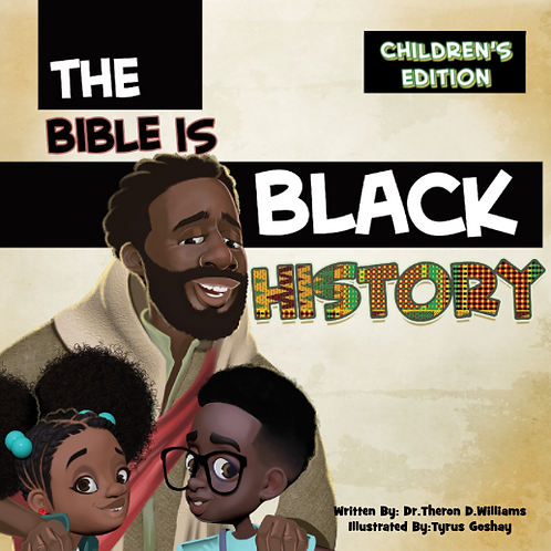 The Bible Is Black History for Children