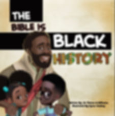 The Bible Is Black History for Children.