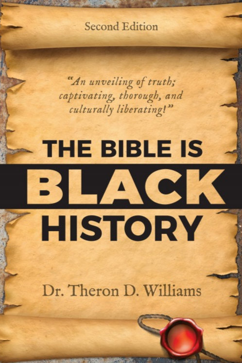 SECOND EDITION The Bible Is Black History