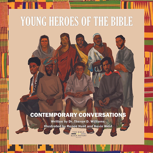 Young Heroes of the Bible... Contemporary Conversations