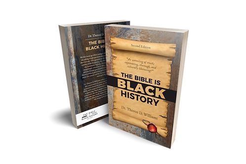 Digital Version:  SECOND EDITION The Bible Is Black History