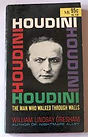 Houdini- The Man Who Walked Through Walls W.L Gresham.jpeg