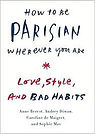 How to be parisian wherever you are - Love, Style, and bad habits.jpeg