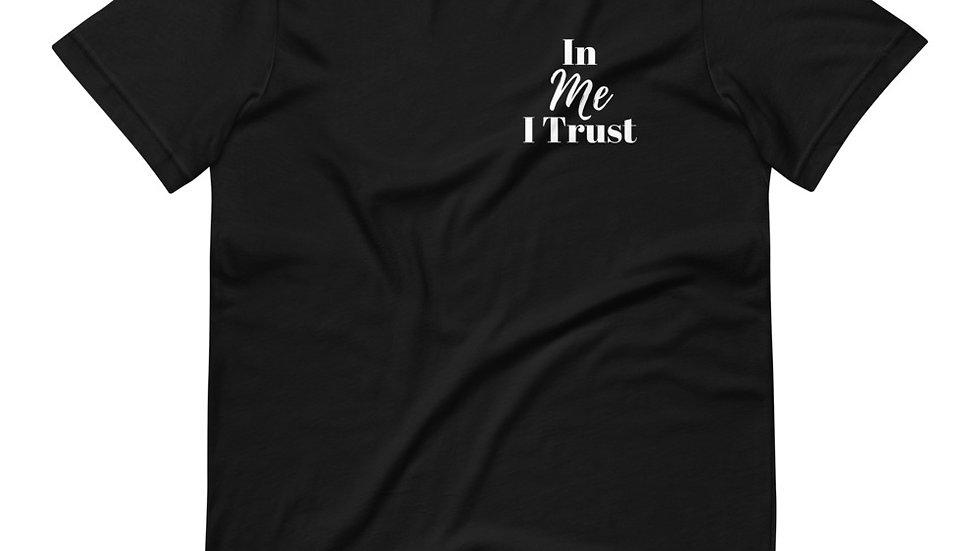 In ME I Trust Unisex T-Shirt