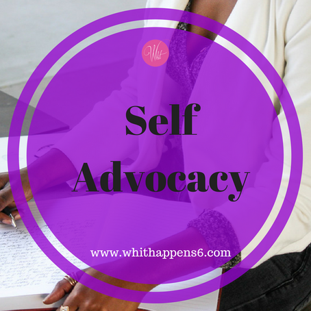 Self Advocacy – Part 2