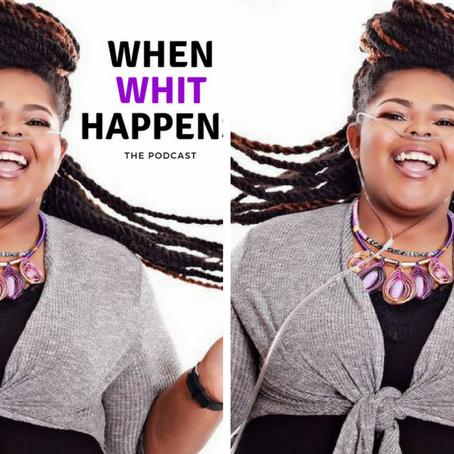 When Whit Happens – Episode 6