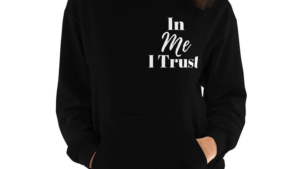 In ME I Trust Unisex Hoodie