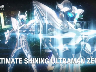 Ultra Galaxy Fight: The Absolute Conspiracy Episode 9 → Ultimate Shining Ultraman Zero Debut