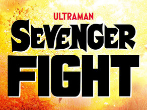 Sevenger Fight Is Coming Soon For Overseas Fans?