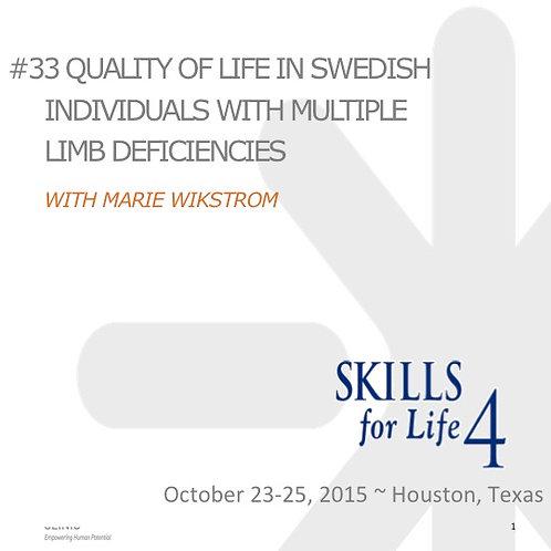 2015 SFL4 #33: Quality of Life in Swedish Individuals w/ Mltpl Limb Deficiencies