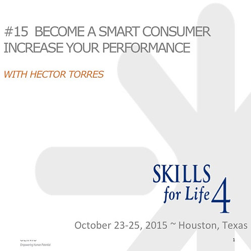 2015 SFL4 #15: Become a Smart Consumer: Increase Your Performance