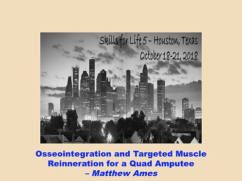 2018 SFL5 #16: Osseointegration and Targeted Muscle Reinnervation for a Quad Amp