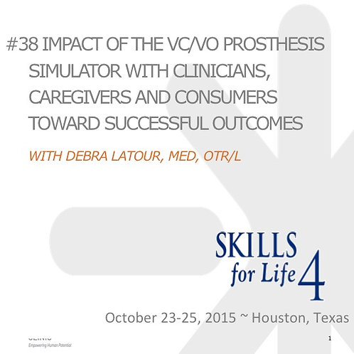 2015 SFL4 #38: Impact of the VC/VO Prosthesis Simulator