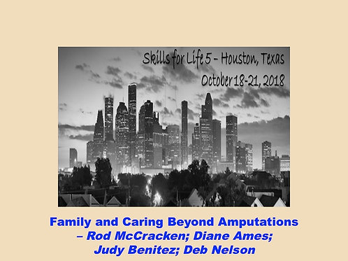 2018 SFL5 #28: Family and Caring Beyond Amputations