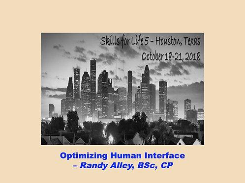 2018 SFL5 #45: Optimizing Human Interface