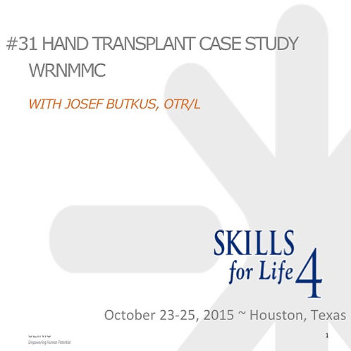2015 SFL4 #31: Hand Transplant Case Study WRNMMC