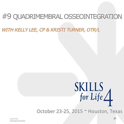 2015 SFL4 #9: Quadrimembral Osseointegration