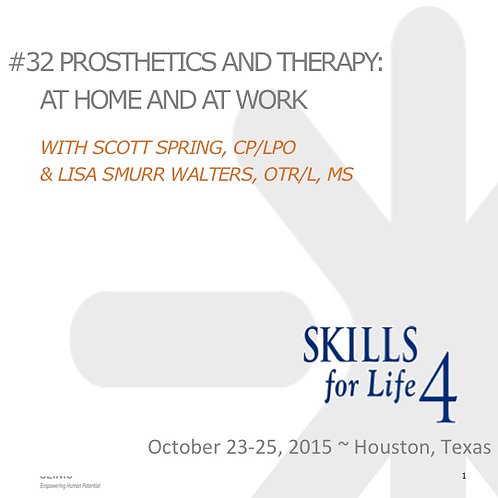 2015 SFL4 #32: Prosthetics and Therapy: At Home and at Work