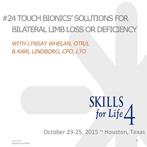 2015 SFL5 #24: Touch Bionics' Solutions for Bilateral Limb Lossor Deficiency