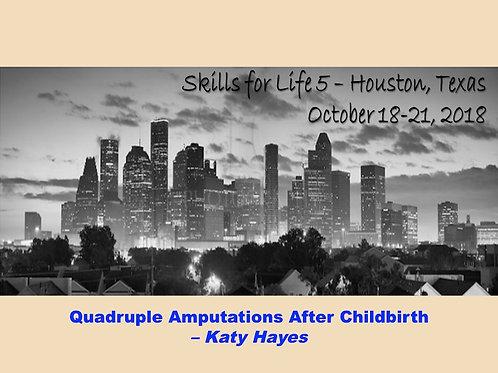 2018 SFL5 #51: Quadruple Amputations After Childbirth