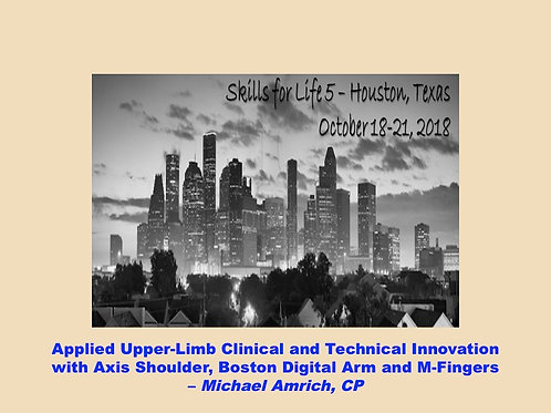 2018 SFL5 #49: Applied Upper-Limb Clinical Technical Innovation