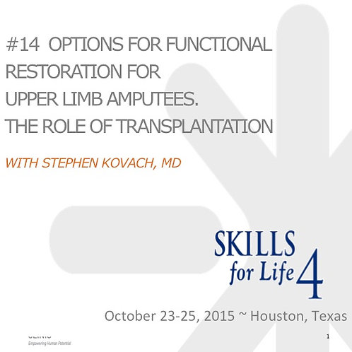 2015 SFL4 #14: Options for Functional Restoration for Upper Limb Amputees
