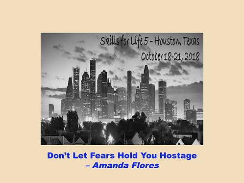2018 SFL5 #05: Don't Let Fears Hold You Hostage