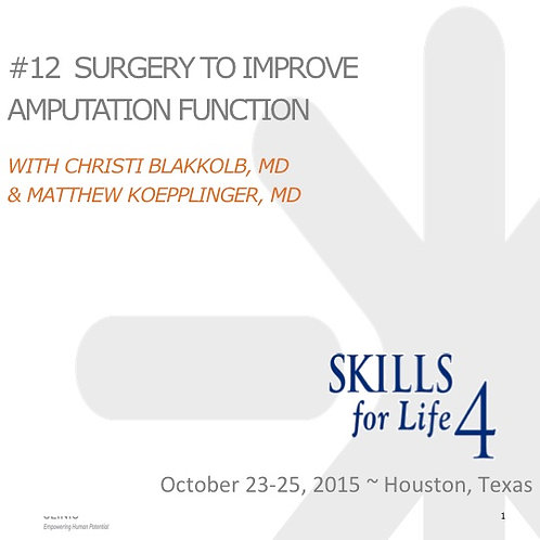 2015 SFL4 #12: Surgery to Improve Amputation Function