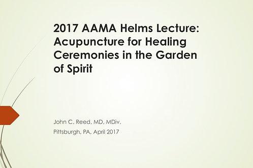 2017 AAMA Joseph Helms Lecture: John C Reed, MD, MDiv