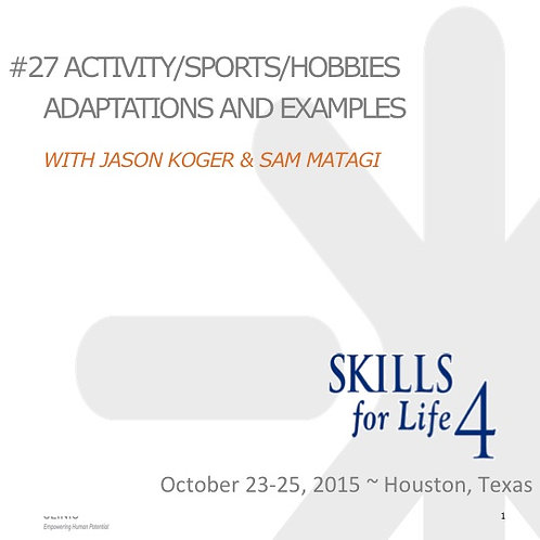 2015 SFL4 #27: Activity/Sports/Hobbies Adaptations and Examples