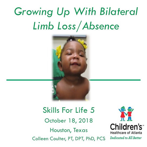 2018 SFL5 #12: Growing Up with Bilateral Upper Limb Loss/Absence