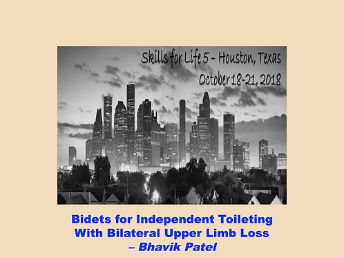 2018 SFL5 #30: Bidets for Independent Toileting with Bilateral Upper Limb Loss